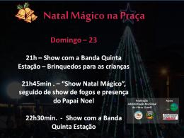 Show Natal Mágico será realizado no domingo(23)