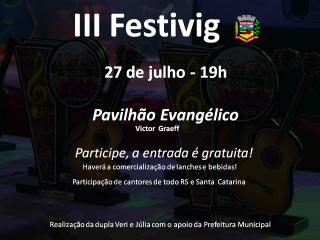 Vem aí o III Festivig – Festival Nacional da Música de Victor Graeff