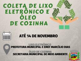 Administração promove campanha de coleta de lixo eletrônico e óleo de cozinha