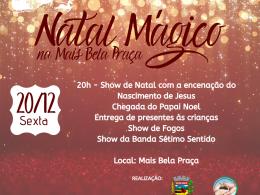 Encerramento do Natal Mágico na Mais Bela Praça será na próxima sexta-feira (20)