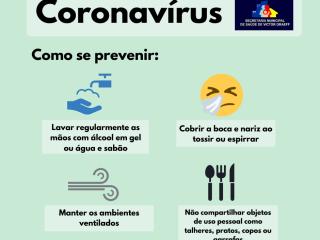 Secretaria Municipal de Saúde informa sobre a prevenção contra o Coronavírus