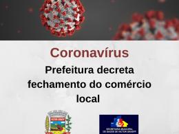 Prefeitura decreta fechamento do comércio local a partir desta sexta-feira