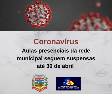 Aulas presenciais da rede municipal continuam suspensas até 30 de abril