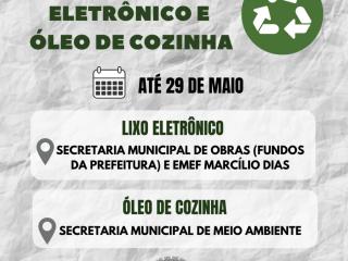 Última semana para participar da Campanha de Coleta de Lixo Eletrônico e Óleo de Cozinha