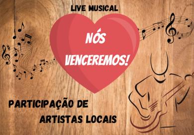 """Administração Municipal promoverá live musical """"Nós Venceremos"""""""