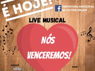 """Administração Municipal de Victor Greaff promove live musical """"Nós Venceremos"""" nesta quarta-feira"""