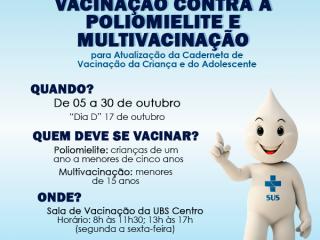 Campanha Nacional de Vacinação Contra a Poliomielite e Multivacinação inicia na segunda-feira (05/10)