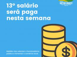 Administração pagará primeira parcela do 13° salário nesta semana
