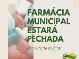 Farmácia Municipal estará fechada