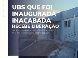 Após receber Nova UBS inacabada, gestão conquista liberação