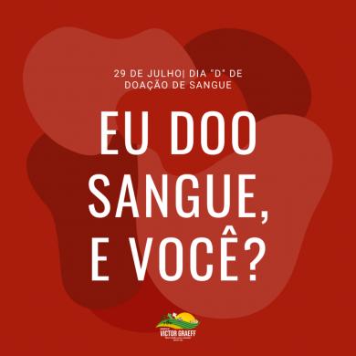 """DIA """"D"""" PARA DOAÇÃO DE SANGUE"""